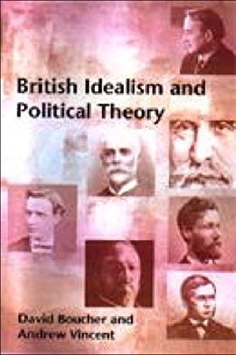 9780748614288: British Idealism and Political Theory