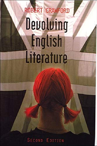 9780748614295: Devolving English Literature