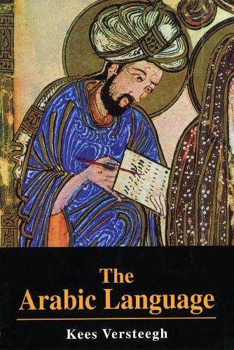 9780748614363: The Arabic Language (Islamic Surveys)