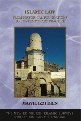 9780748614592: Islamic Law: From Historical Foundations to Contemporary Practice (The New Edinburgh Islamic Surveys)