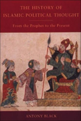 9780748614721: The History of Islamic Political Thought: From the Prophet to the Present