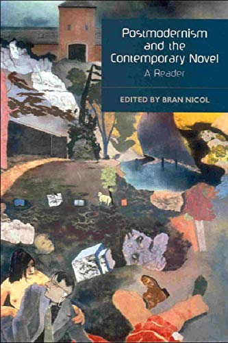 9780748614783: Postmodernism and the Contemporary Novel: A Reader (Literary Studies (Edinburgh Hardcover))