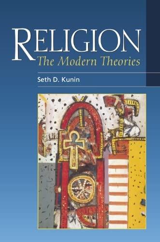 Religion: The Modern Theories: Kunin, Seth Daniel