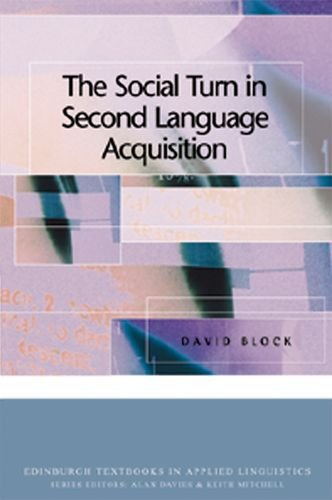 9780748615520: Social Turn in Second Language Acquisition (Edinburgh Textbooks in Applied Linguistics)