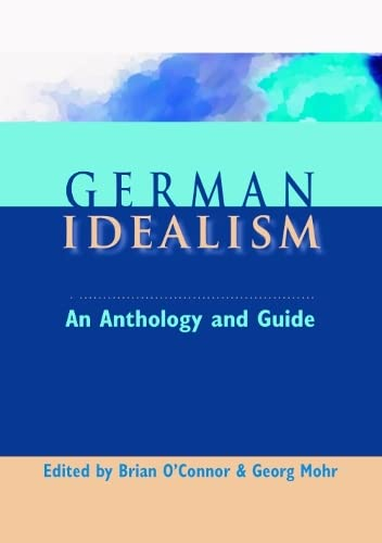 9780748615551: German Idealism: An Anthology and Guide