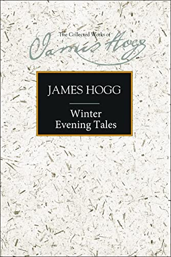 9780748615568: Winter Evening Tales (Collected Works of James Hogg)