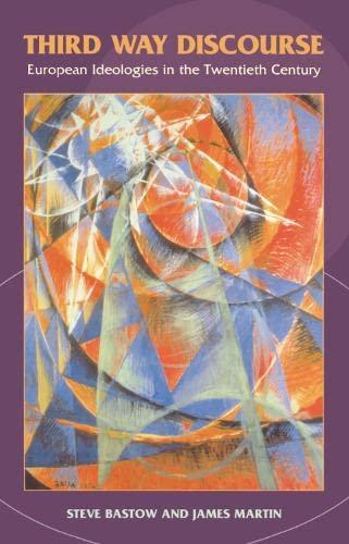 9780748615612: Third Way Discourse: European Ideologies in the Twentieth Century