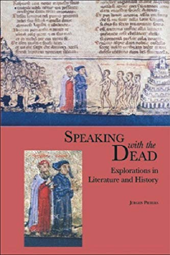 9780748615889: Speaking With the Dead: Explorations in Literature and History