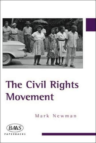 9780748615933: The Civil Rights Movement (British Association for American Studies (BAAS) Paperbacks)