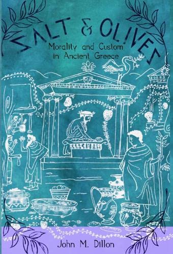 9780748616183: Salt and Olives: Morality and Custom in Ancient Greece