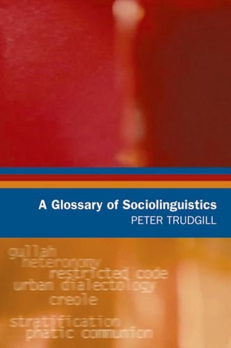 9780748616237: A Glossary of Sociolinguistics (Glossaries in Linguistics)