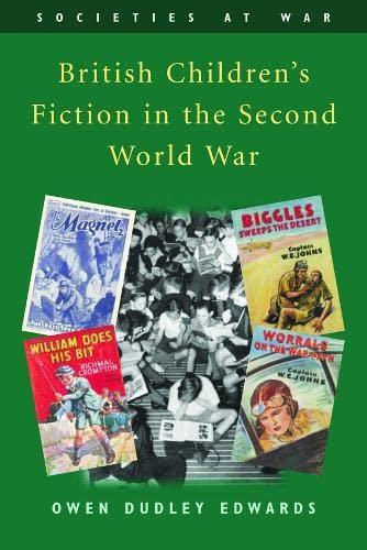 9780748616510: British Children's Fiction in the Second World War (Societies at War)