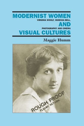 9780748616831: Modernist Women and Visual Cultures: Virginia Woolf, Vanessa Bell, Photography and Cinema