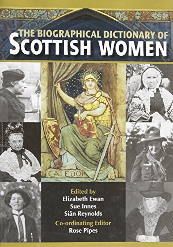9780748617135: The Biographical Dictionary of Scottish Women