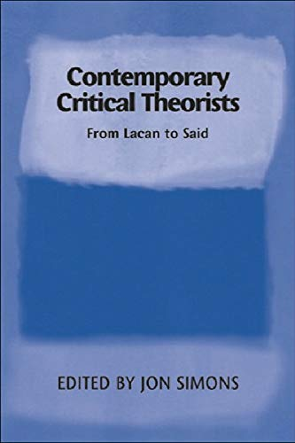 9780748617197: Contemporary Critical Theorists: From Lacan To Said