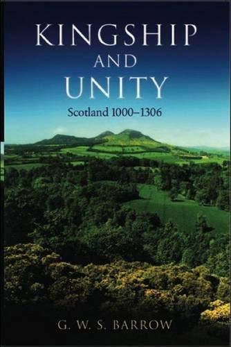 9780748617210: Kingship and Unity: Scotland 1000-1306