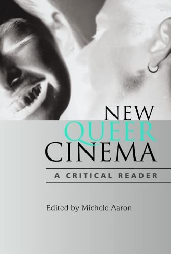9780748617258: New Queer Cinema: A Critical Reader
