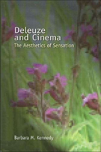 9780748617265: Deleuze and Cinema: The Aesthetics of Sensation (Deleuze Connections (Paperback))