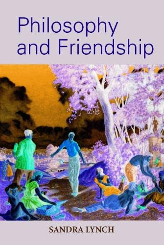 9780748617272: Philosophy and Friendship