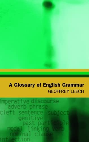 9780748617296: A Glossary of English Grammar (Glossaries in Linguistics EUP)