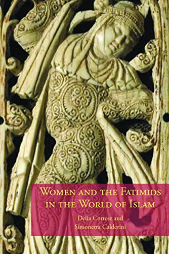 9780748617326: Women And the Fatimids in the World of Islam