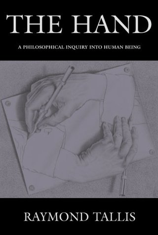 9780748617371: The Hand: A Philosophical Inquiry into Human Being