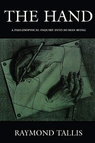 9780748617388: The Hand: A Philosophical Inquiry Into Human Being