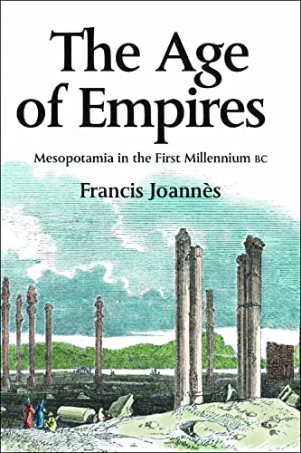 9780748617562: The Age Of Empires: Mesopotamia In The First Millennium BC