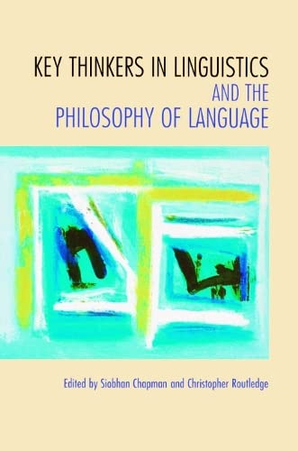 9780748617586: Key Thinkers in Linguistics and the Philosophy of Language