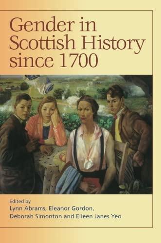 Gender in Scottish History Since 1700.: Abrams, Lynn