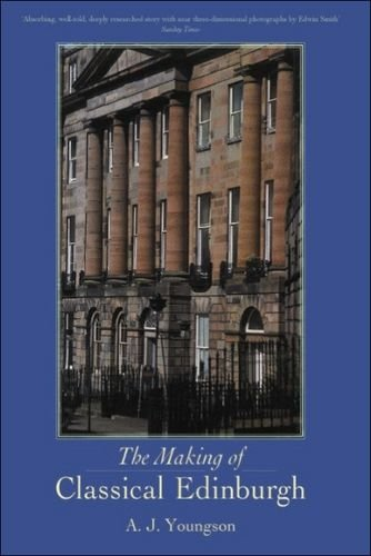 9780748617685: The Making of Classical Edinburgh