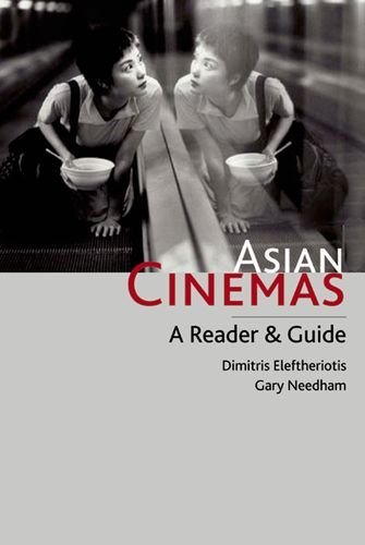 9780748617777: Asian Cinemas: A Reader and Guide