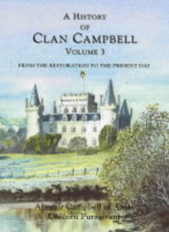 9780748617906: A History of Clan Campbell: From the Restoration to the Present Day: 03