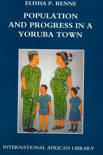 9780748618156: Population and Progress in a Yoruba Town (International African Library EUP)