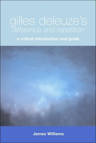 9780748618187: Gilles Deleuze's Difference and Repetition: A Critical Introduction and Guide