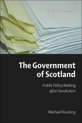 The Government of Scotland: Public Policy Making After Devolution (0748618228) by Keating, Michael