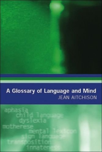 9780748618248: A Glossary of Language and Mind (Glossaries in Linguistics)