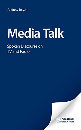 9780748618255: Media Talk: Spoken Discourse on TV And Radio