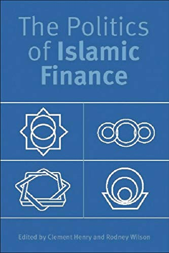 9780748618361: The Politics of Islamic Finance