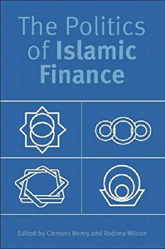 9780748618378: The Politics of Islamic Finance