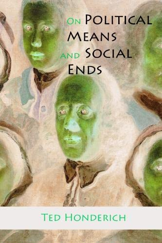 9780748618408: On Political Means and Social Ends