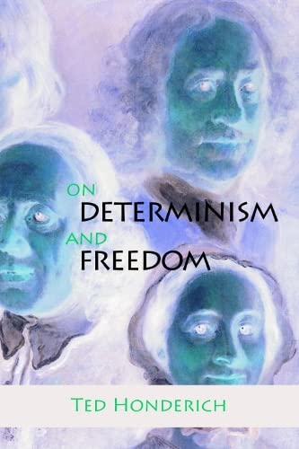 9780748618415: On Determinism and Freedom