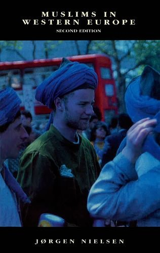 9780748618446: Muslims in Western Europe (The New Edinburgh Islamic Surveys)