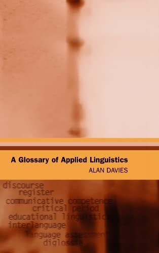 9780748618545: A Glossary of Applied Linguistics (Glossaries in Linguistics)