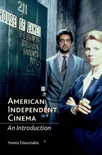 9780748618675: American Independent Cinema