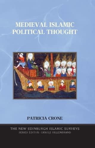 9780748618705: Medieval Islamic Political Thought (The New Edinburgh Islamic Surveys)