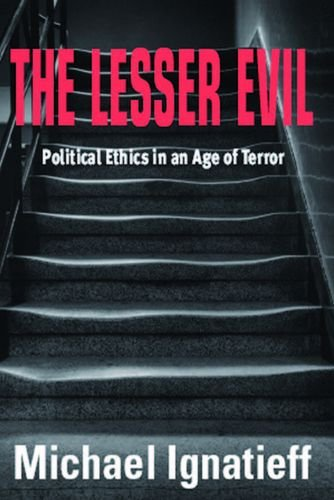 9780748618729: The Lesser Evil: Politcal Ethics in an Age of Terror