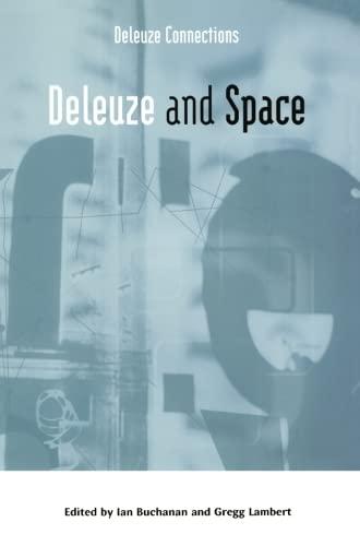 Deleuze and Space (Deleuze Connections EUP): Edinburgh University Press