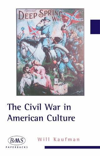 9780748619351: The Civil War in American Culture (BAAS Paperbacks)