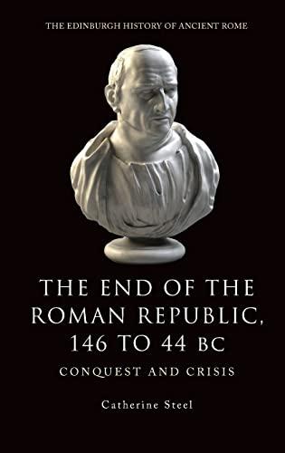 9780748619443: Fall of the Republic 146-44 BC (Edinburgh History of Ancient R)